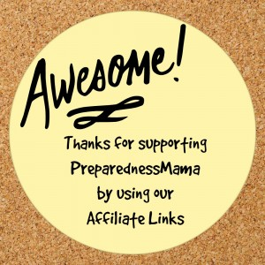 Thanks for supporting PreparednessMama by purchasing from the affiliates we love | PreparednessMama
