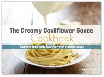 The creamy cauliflower book. helps you make healthy sauces your family will love | PreparednessMama