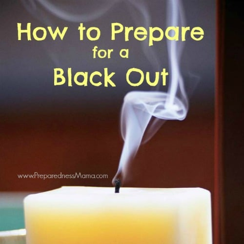 How to prepare for a blackout | PreparednessMama