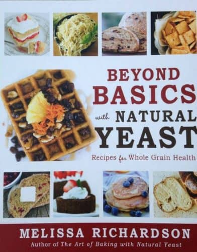 Book Review: Beyond Basics with Natural Yeast by Melissa Richardson | PreparednessMama