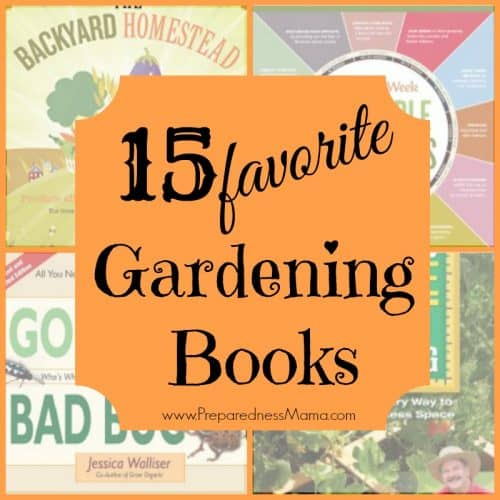 15 favorite gardening books to up your gardening game in 2015 | PreparednessMama