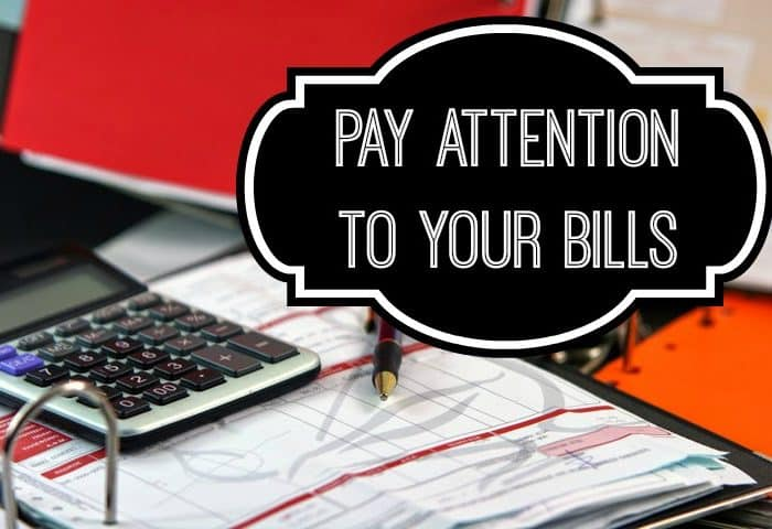 Pay Attention to Your Bills