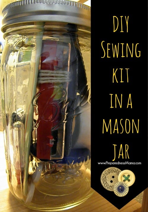 Keep your mini dollar store sewing kit in a mason jar | PreparednessMama