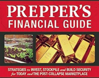 Prepper's Financial Guide: Invest, Stockpile & Build Security | PreparednessMama
