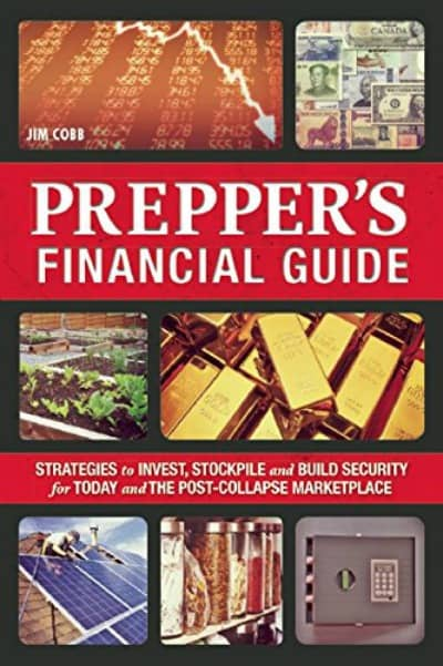 Prepper's Financial Guide by Jim Cobb