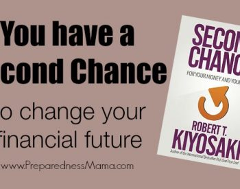 You have a second chance to change your financial future - a Second Chance Giveaway | PreparednessMama