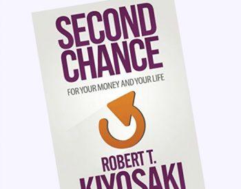 Giveaway: Second Chance by Robert Kiyosaki