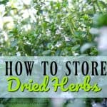 How Do I Store That? Dried Herbs