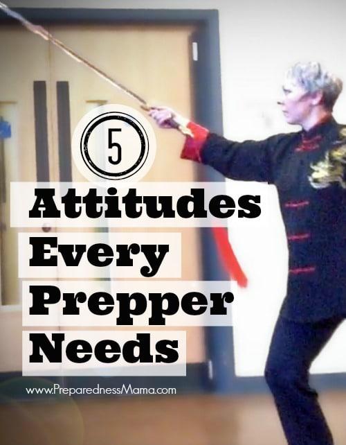 Are you ready to prepare? Put on your prepper attitude   PreparednessMama