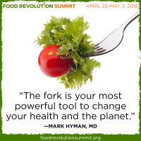The Food Revolution Summit April 25 - May 3, 2015 | PReparednessMama