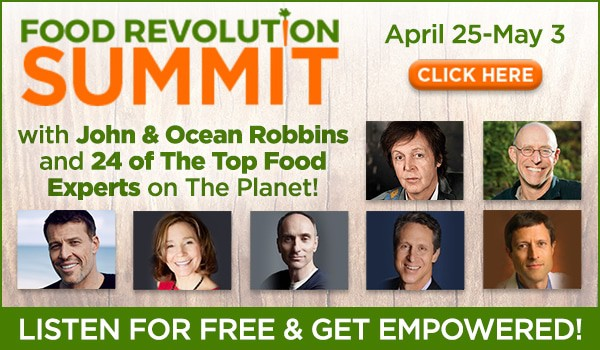 Join the 2015 Food Revolution Summit and take control of your food | PreparednessMama