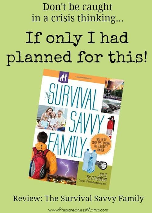 Review: The Survival Savvy Family