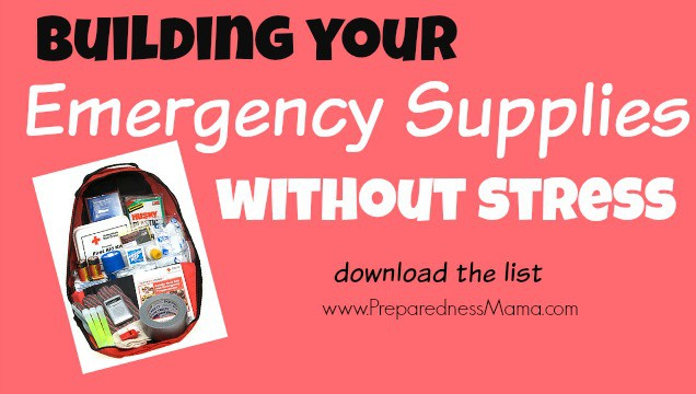 Building Your Emergency Supplies Without Stress