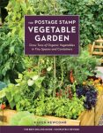 The Postage Stamp Vegetable Garden. This 40 year anniversary edition is completely updated with organic heirloom variety suggestions and planting tips. It's an essential reference for small space gardeners | PreparednessMama