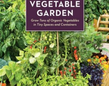 The Postage Stamp Ve able Garden This 40 year anniversary edition is pletely updated with organic