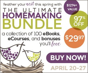 Get your house in order - The Ultimate Homemaking Bundle | PreparednessMama