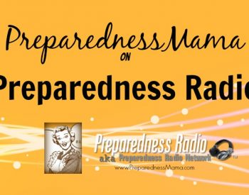 PreparednessMama on Preparedness Radio, It's a podcaast! Download today | PreparednessMama