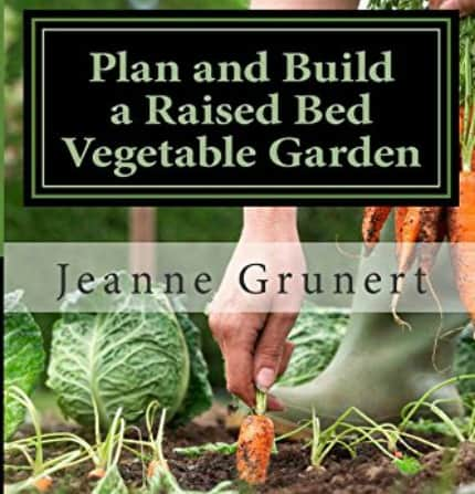 Review: Plan & Build a Raised Bed Vegetable Garden by Jeanne Grunert | PreparednessMama