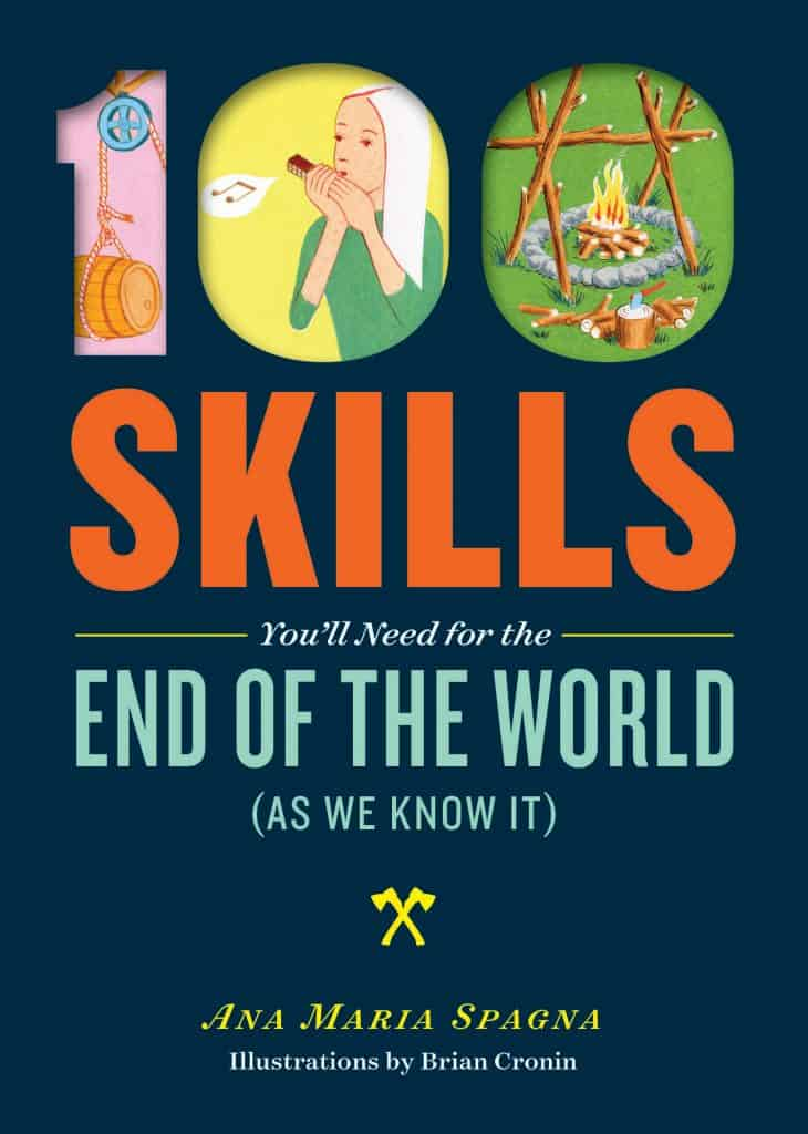 100 Skills You'll need for the End of the World as We Know It: book review | PreparednessMama