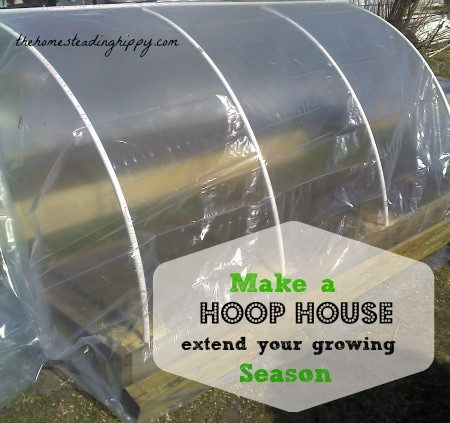 Extend Your Gardening Season with a Hoop House on Front Porch Friday | PreparednessMama