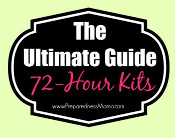 The Ultimate Guide to 72-hour Kits. Get supplies, pack it right, tons of resources   PreparednessMama