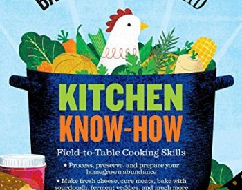 The Backyard Homestead: Kitchen Know-how by Andrea Chesman is a terrific addition to your preparedness library. It's everything you ever wanted to know about processing and preserving food | PreparednessMama