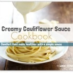 Pinch of Yum - Creamy Cauliflower Sauce eBook