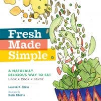 Fresh Made Simple is a fun and vibrant book that inspires the desire to make whole foods taste delicious | PreparednessMama