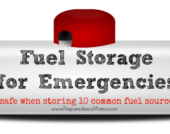 Fuel storage for emergencies. Choose which fuel source is right for you and be safe storing it | PreparednessMama