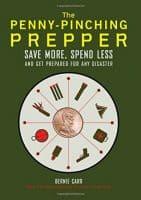 The Penny-Pinching Prepper by Bernie Carr | PreparednessMama