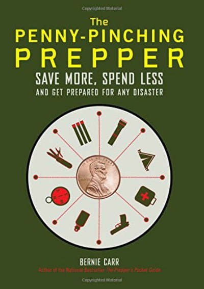 The Penny-Pinching Prepper by Bernie Carr | PreparednessMama