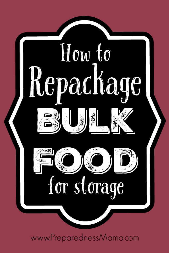 How to repackage bulk food for optimal storage | PreparednessMama