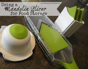 Use a mandolin slicer for food storage preparations | PreparednessMama