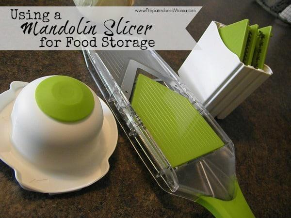 Use a Mandolin Slicer for Food Storage