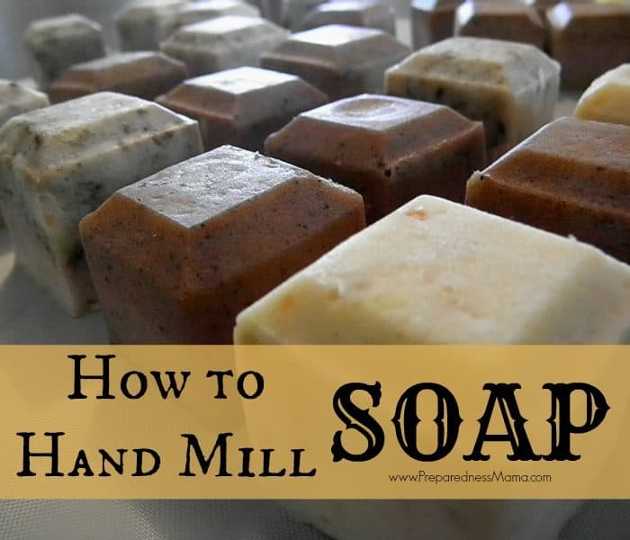 How to Make Hand Milled Soap