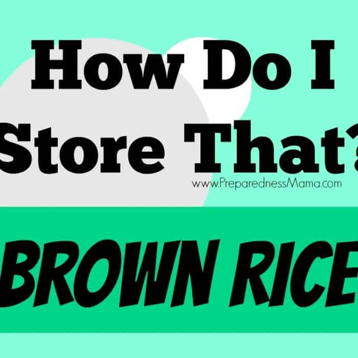 How Do I Store That? Brown Rice