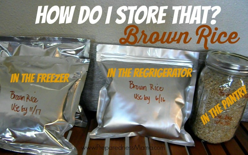 How to store brown rice for up to 2 years | PreparednessMama