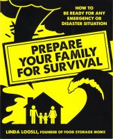 Prepare Your Family for Survival has one of the most extensive