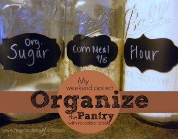 My weekend project: Organize the pantry with reusable labels | PreparednessMama