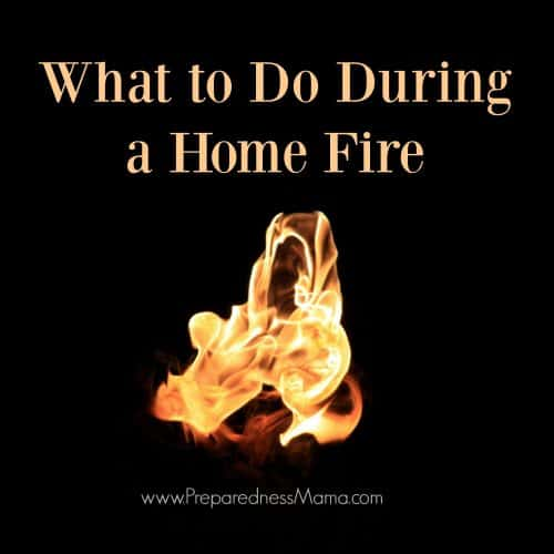 What to do during a home fire - review the rules | PreparednessMama