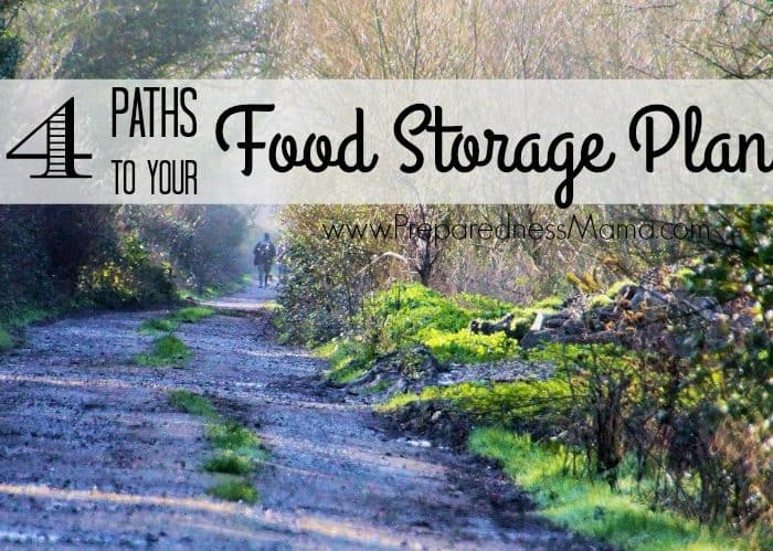 4 Paths to Your Food Storage Plan