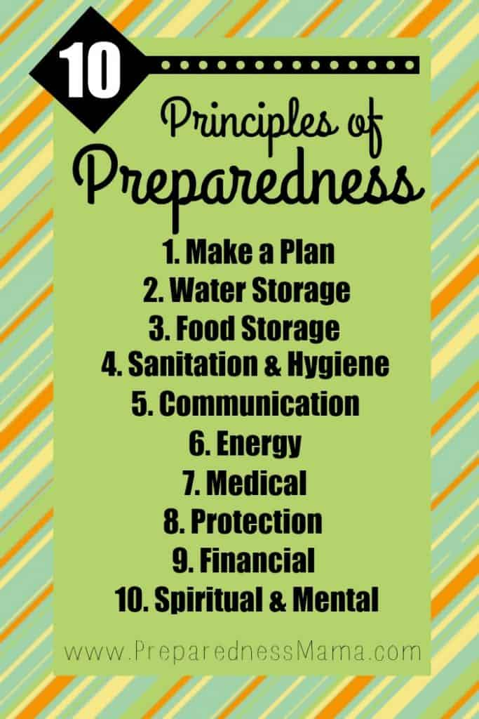 It's your self-reliant foundation. The 10 Principles of Preparedness. | PreparednessMama