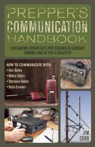 Prepper's Communication Handbook