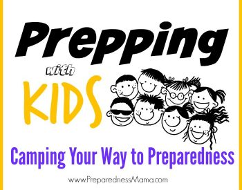Camping Your Way to Preparedness