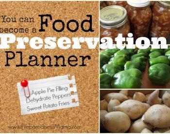 Be a Food Preservation Planner