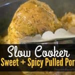 Slow Cooker Sweet + Spicy Pulled Pork
