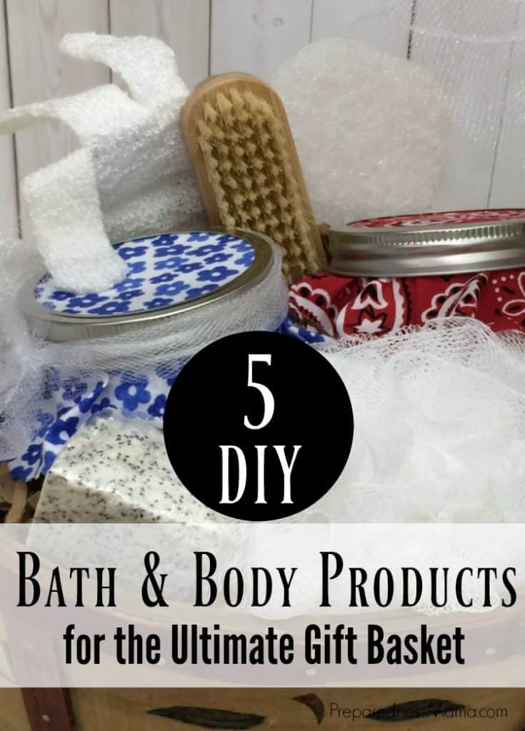 5 DIY bath body products for the ultimate gift basket | Preparednessmama