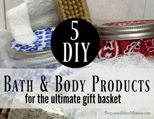 5 DIY bath & body products to make for the ultimate gift basket | PreparednessMama