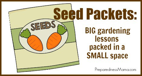 Seed packets: BIG gardening lessons packed into SMALL spaces   PreparednessMama