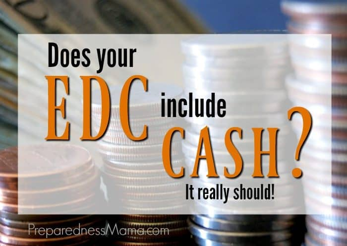 Smart People Include Cash in their EDC Bag
